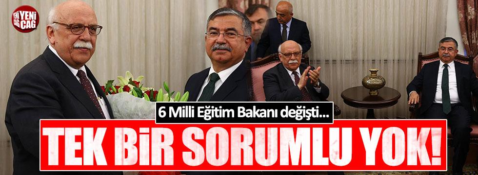 6 Milli Eğitim Bakanı değişti ama tek bir sorumlu yok!
