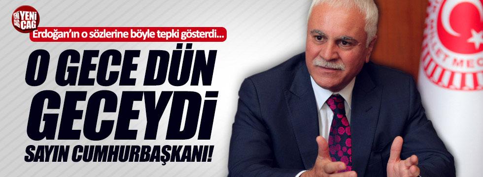 """Aydın: """"O gece dün geceydi Sayın Cumhurbaşkanı!"""""""