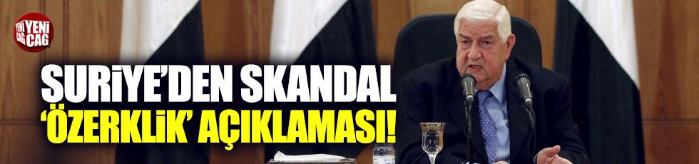 Suriye'den skandal özerklik açıklaması
