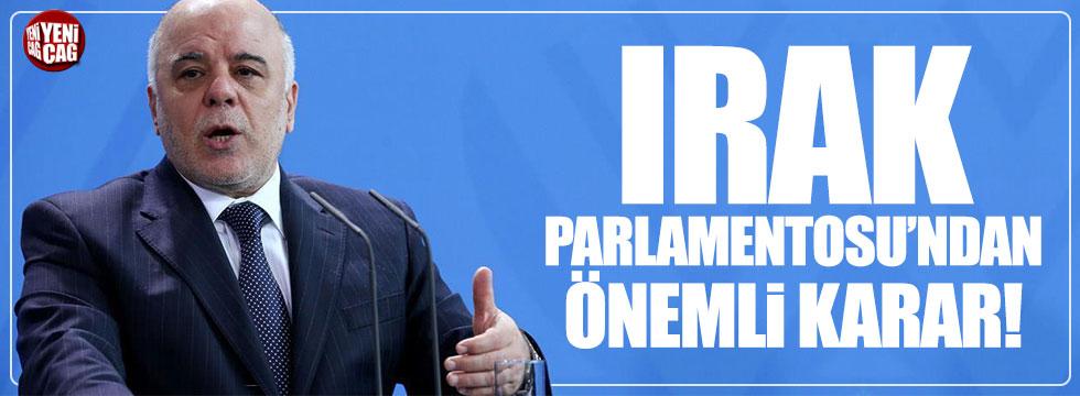 Irak parlamentosundan önemli karar