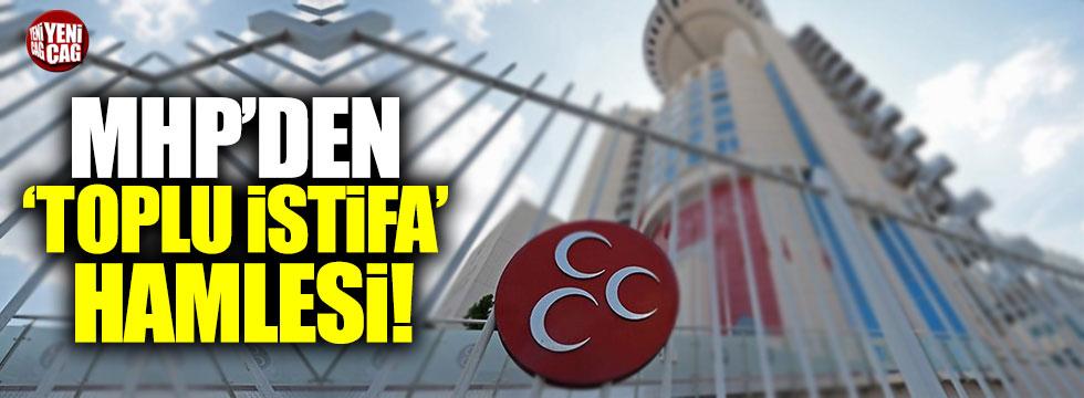 MHP'den 'toplu istifa' hamlesi!
