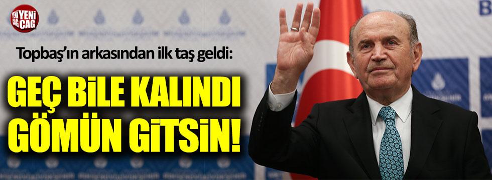 """Ağaoğlu'ndan Topbaş yorumu: """"Gömün gitsin"""""""