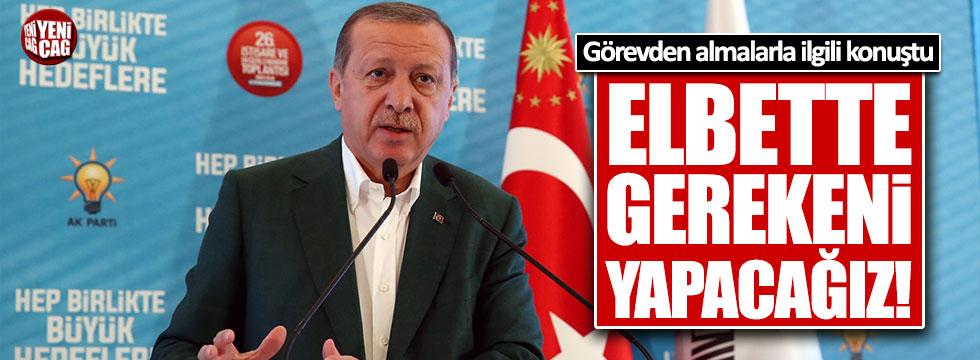 Erdoğan: Gerekirse elbette yenileyeceğiz