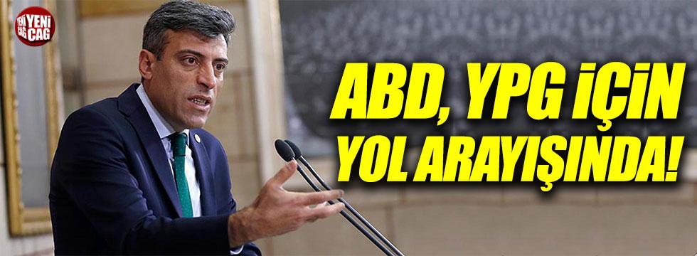 Öztürk Yılmaz: ABD, YPG için yol arayışında