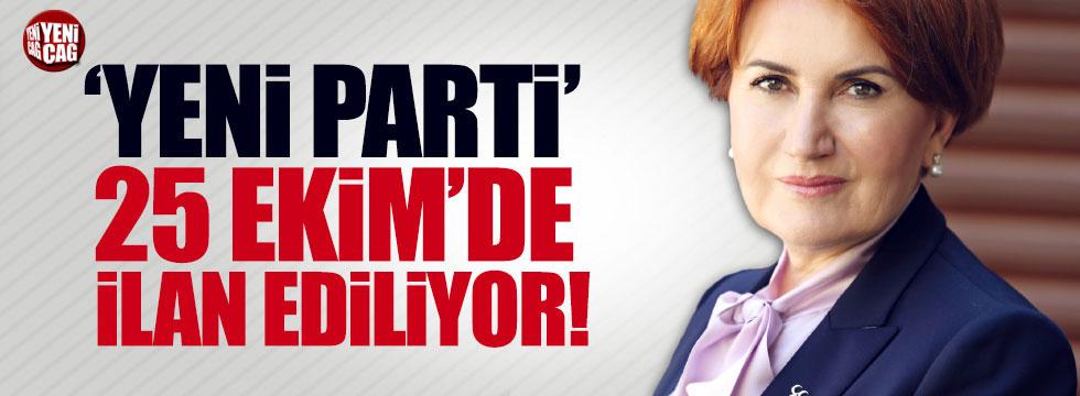 Akşener yeni partiyi  25 Ekim'de ilan edecek!