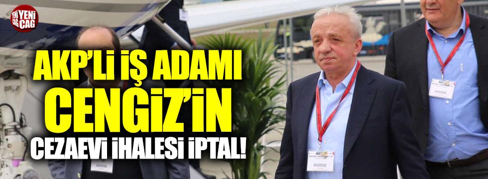 AKP'den Cengiz İnşaat'a şok