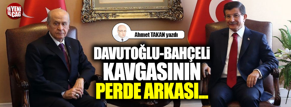 Davutoğlu-Bahçeli kavgasının perde arkası...
