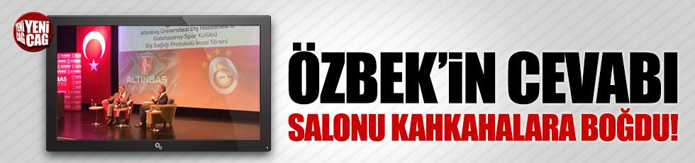 Özbek'in cevabı salonu kahkahalara boğdu