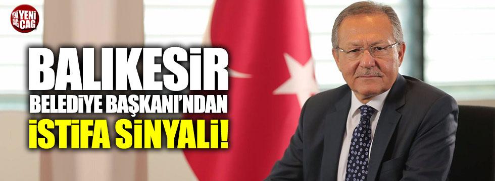 AKP'li Balıkesir Belediye Başkanı Uğur'dan istifa sinyali!