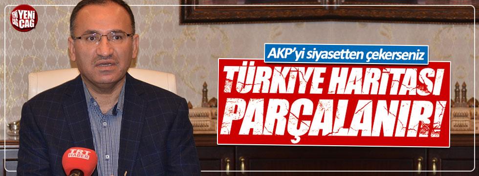 """Bozdağ: """"AKP'yi çekerseniz Türkiye haritası paramparça olur"""""""