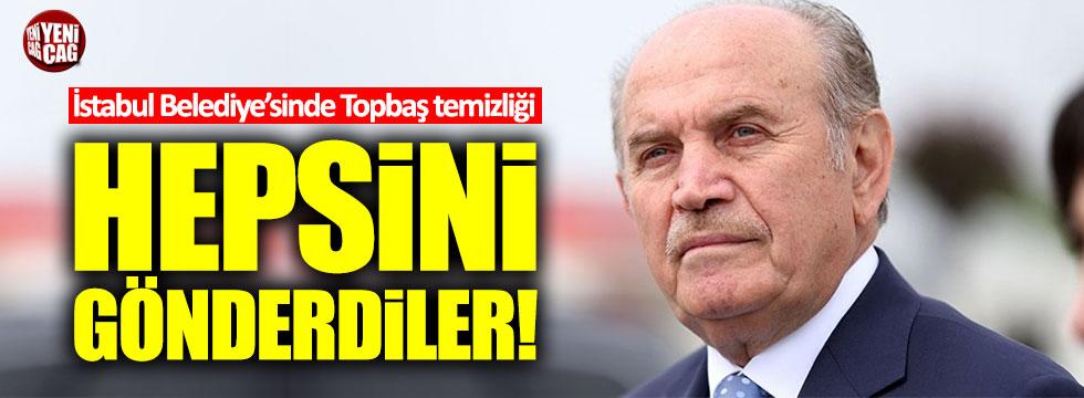 İstanbul Belediyesi'nde Topbaş temizliği!