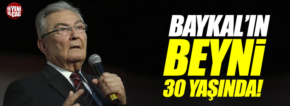 """Baykal'ın beyni 30 yaşında"""