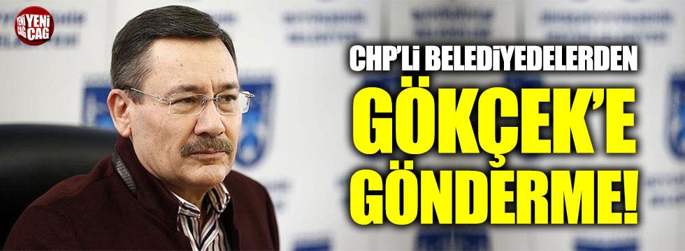 CHP'li belediyelerden Melih Gökçek'e gönderme!