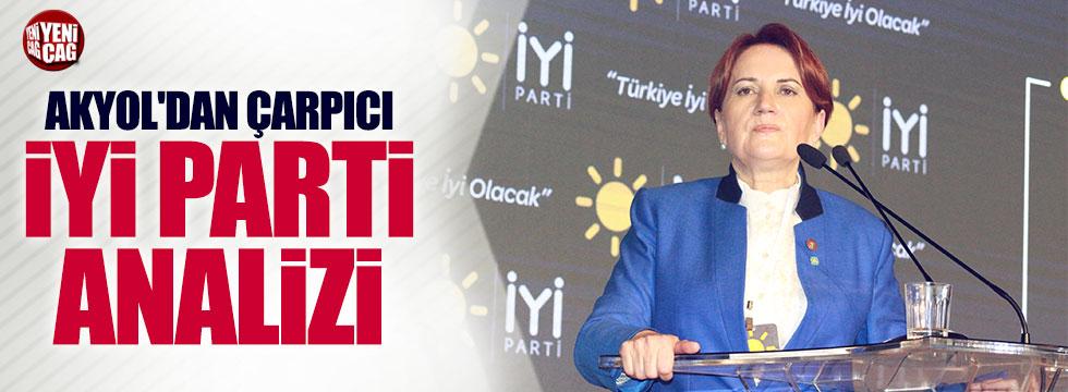 Taha Akyol'dan İyi Parti analizi