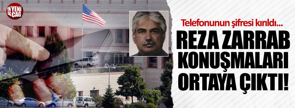 ABD'nin istediği telefondan Reza Zarrab konuşmaları ortaya çıktı!