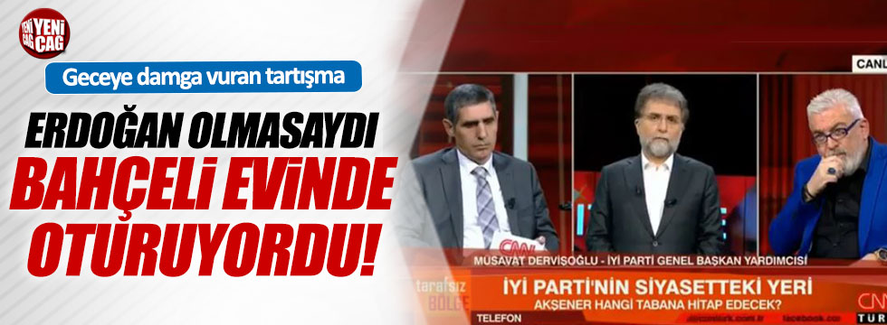 Ahmet Hakan'ın Tarafsız Bölge programında İYİ Parti tartışması