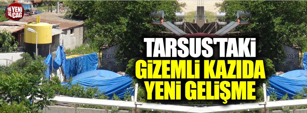Tarsus'taki gizemli kazıda yeni gelişme