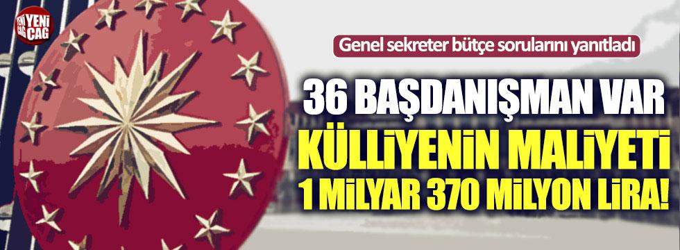 """""""Külliyenin devlete maliyeti 1 milyar 370 milyon TL"""""""