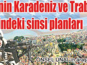 İşgalcilerin gözü hep Trabzonda