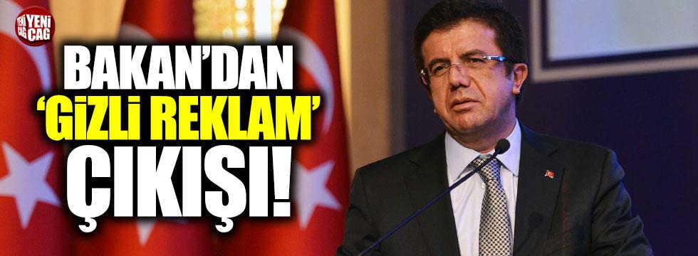 Ekonomi Bakanı Nihat Zeybekci'den 'gizli reklam' açıklaması