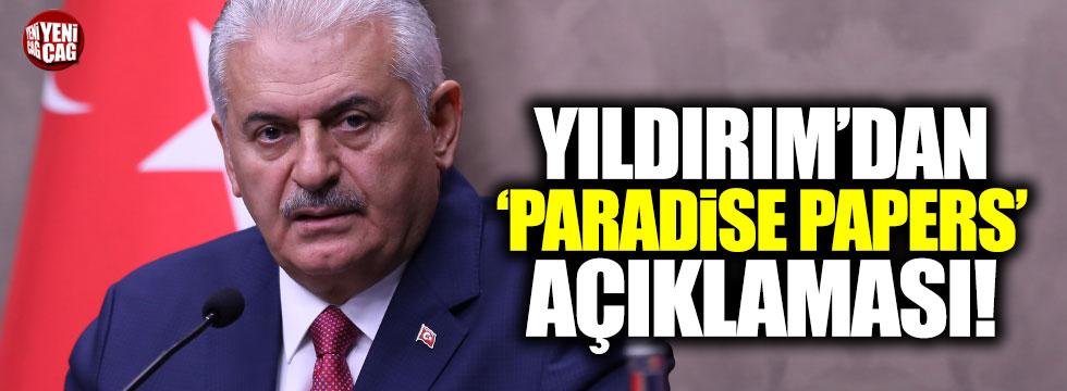 Başbakan Binali Yıldırım'dan Paradise Papers açıklaması