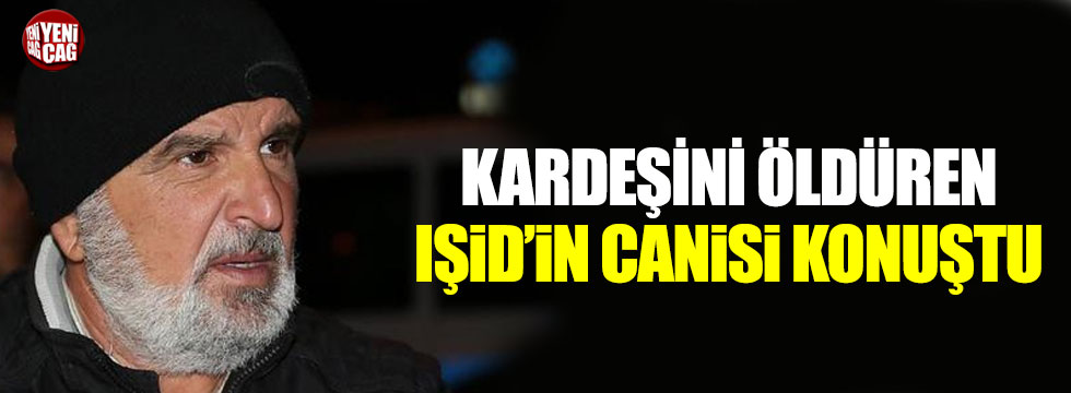 Kayseri'de yakalanan IŞİD'in infazcısı konuştu