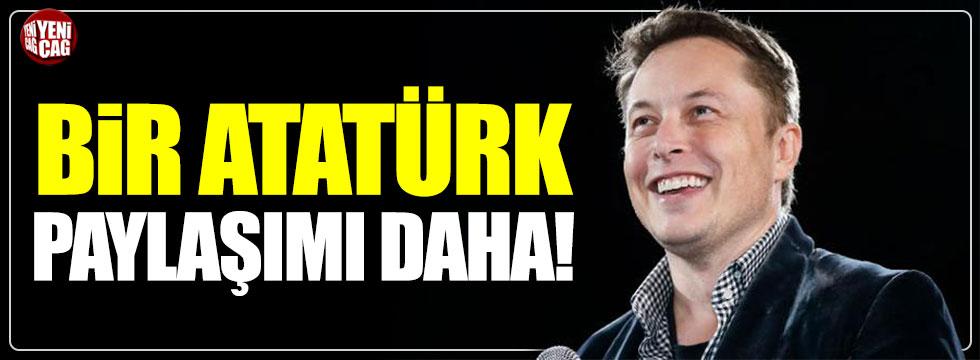Elon Musk'tan bir Atatürk paylaşımı daha