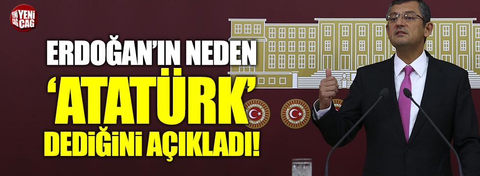 """CHP'li Özel: """"Erdoğan'ın, Atatürk'e ilk kez Atatürk demenin sebebi 16 Nisan"""""""