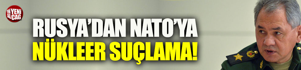 Rusya'dan NATO'ya nükleer suçlama