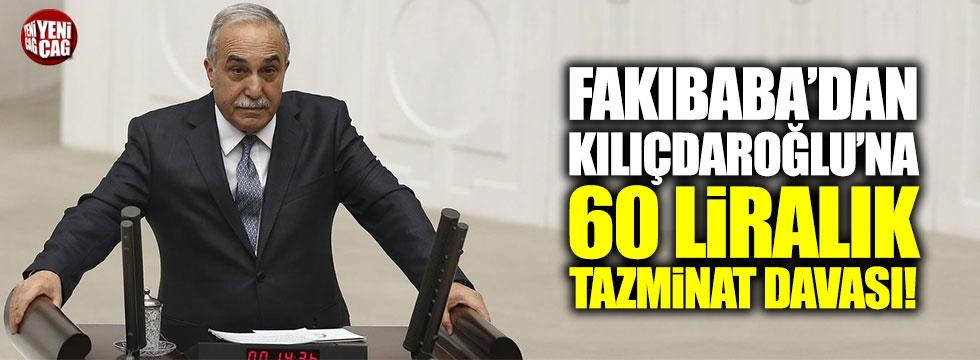 Bakan Fakıbaba'dan Kılıçdaroğlu'na 60 liralık tazminat davası!