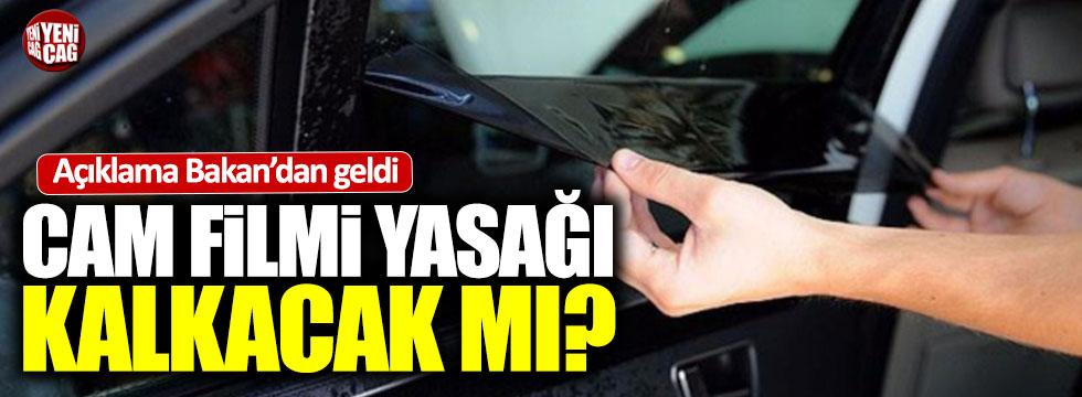 Bakan Faruk Özlü açıkladı: Cam filmi yasağı kalkacak mı?