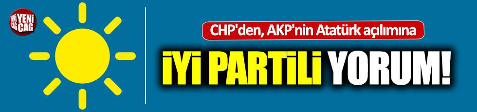 CHP'den, AKP'nin 'Atatürk açılımı'na İYİ Parti'li yorum