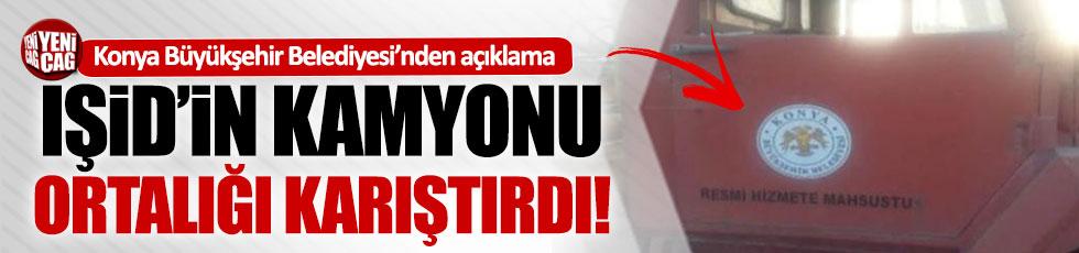 Konya logolu IŞİD kamyonu ortalığı karıştırdı