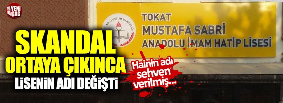 Tokat'taki 'Mustafa Sabri' skandalında okulun adı değiştirildi