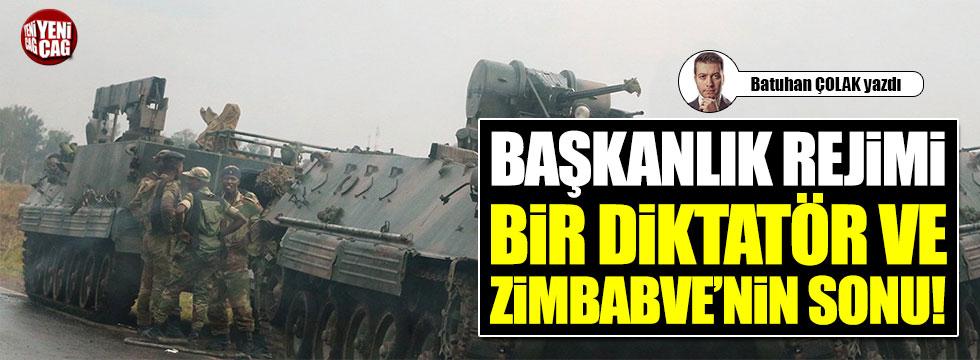 Başkanlık rejimi, Bir diktatör ve Zimbabve'nin sonu!