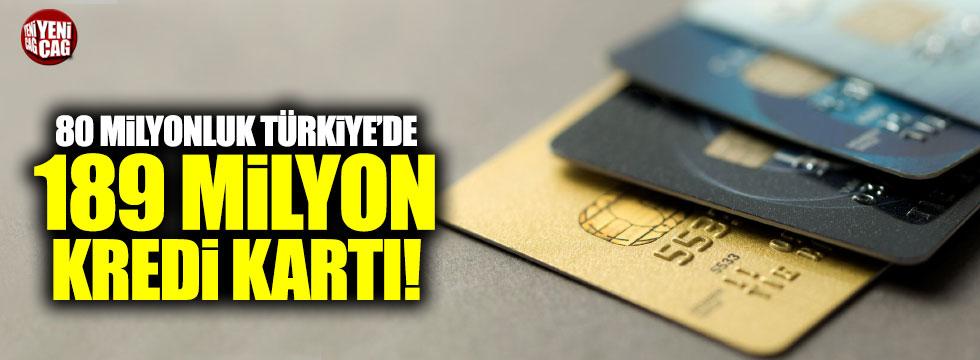 Türkiye'de 189.5 milyon kredi kartı kullanılıyor