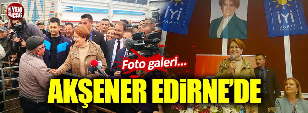 Meral Akşener'in Edirne programından çarpıcı kareler