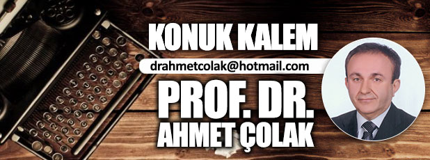 Maketler ve marketler ülkesi Türkiye / Prof. Dr. Ahmet Çolak