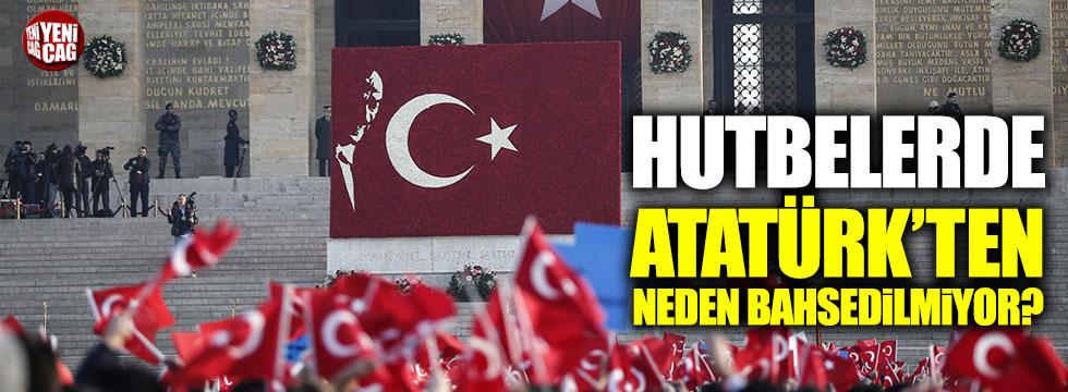 Hutbelerde Atatürk'ten neden bahsedilmediğine Diyanet cevap verdi!