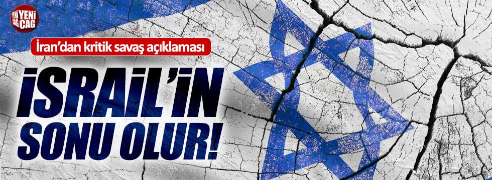 """İran: """"Ortadoğu'da çıkcak savaş İsrail'in sonu olur"""""""