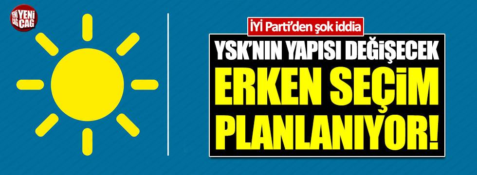 """İYİ Partili Mustafa Erdem: """"Erken seçim planlanıyor"""""""