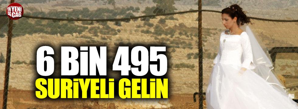 6 bin 495 Suriyeli gelin