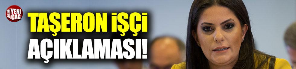 Jülide Sarıeroğlu'ndan taşeron işçi açıklaması