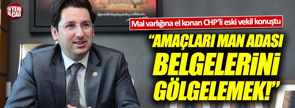Mal varlığına el konan CHP'li Aykan Erdemir'den açıklama