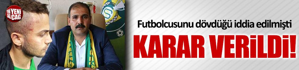 Futbolcusunu dövdüğü iddia edilen kulüp başkanı serbest bırakıldı