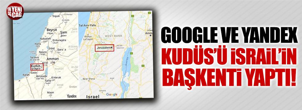 Yandex ve Google, Kudüs'ü İsrail'in başkenti olarak gösterdi