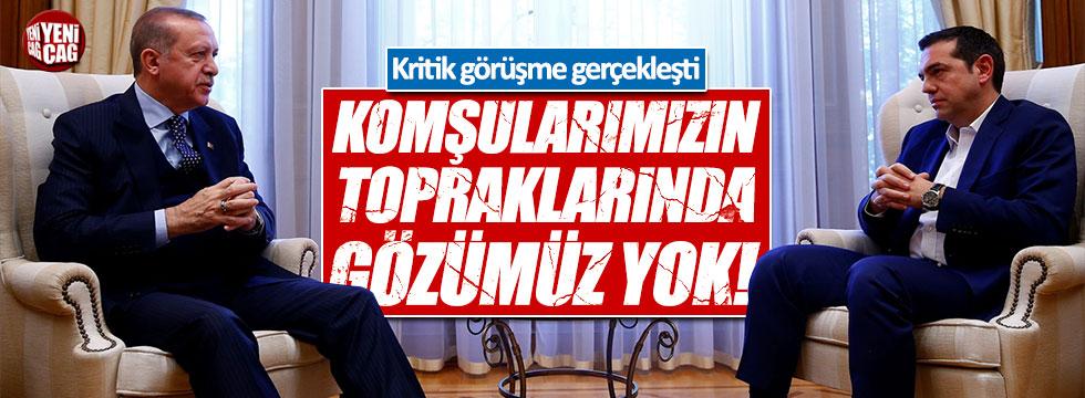 Erdoğan: Hiçbir komşumuzun toprağında gözümüz yoktur