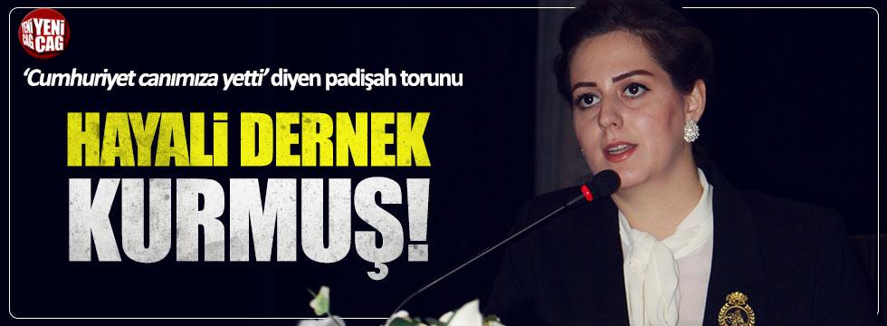 Nilhan Osmanoğlu hayali dernek kurdu