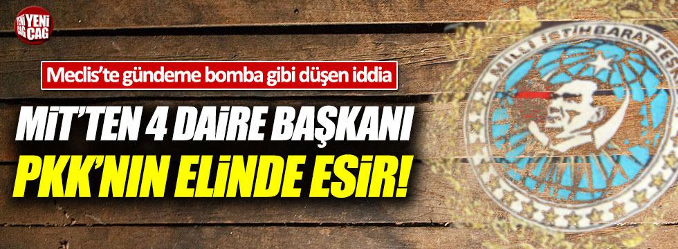 CHP'li Tuncay Özkan'dan çarpıcı iddia: MİT'ten 4 Daire Başkanı PKK'nın elinde