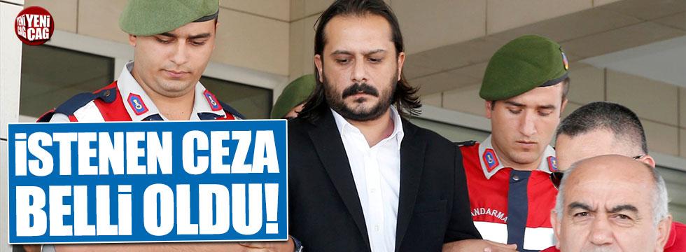 Emrah Serbes hakkında istenen ceza belli oldu